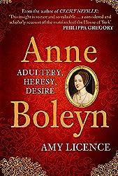 Anne Boleyn: Adultery, Heresy, Desire