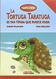 La tortuga Taratuga es tan tímida que parece muda (Terapicuentos)