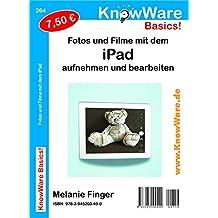 KnowWare iPad - Fotos & Filme bearbeiten
