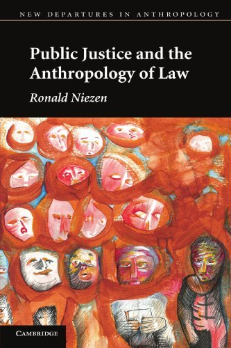 Public Justice and the Anthropology of Law (New Departures in Anthropology) by Ronald Niezen (2010-10-21)
