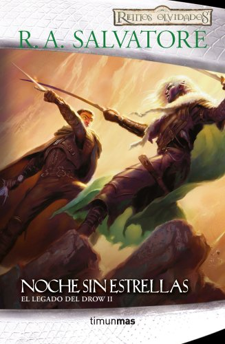 Noche sin estrellas nº 2/4: El Legado de Drow II (Reinos Olvidados)