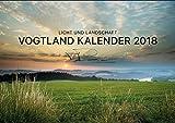 Vogtland Kalender 2018 Licht und Landschaft, Plauen