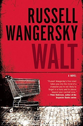 Walt: A Novel by Russell Wangersky (2016-06-14)