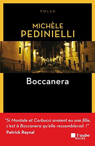 Boccanera (L'Aube noire) par Michèle PEDINIELLI