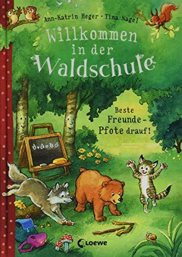 Willkommen in der Waldschule - Beste Freunde - Pfote drauf!: zum Vorlesen ab 5 Jahre