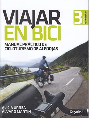 Viajar en bici. Manual práctico de cicloturismo de alforjas por Alicia Urrea