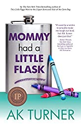 Mommy Had a Little Flask (Tales of Imperfection Book 2) (English Edition)