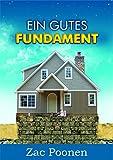Ein gutes Fundament - Christliche Grundlehren