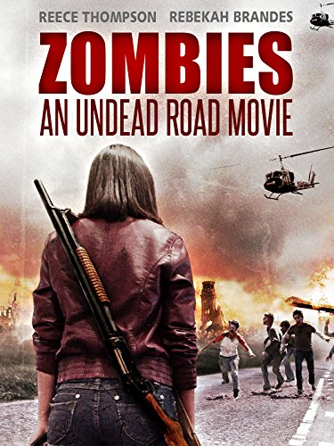 (Zombies - An Undead Road Movie)