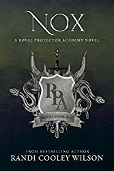 NOX: A Royal Protector Academy Novel (The Royal Protector Academy Book 3)