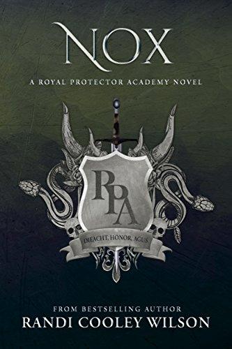 NOX: A Royal Protector Academy Novel (The Royal Protector Academy ...