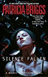 Silence Fallen (Mercy Thompson Novel)