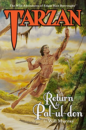 Tarzan: Return to Pal-ul-don (The Wild Adventures of Tarzan Book 1) (English Edition)