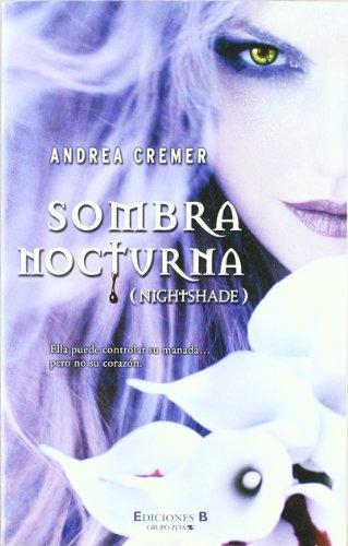 SOMBRA NOCTURNA par ANDREA CREMER
