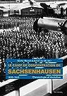 Le camp de concentration de Sachsenhausen 1936-1945: Chronologie et évolution par Morsch