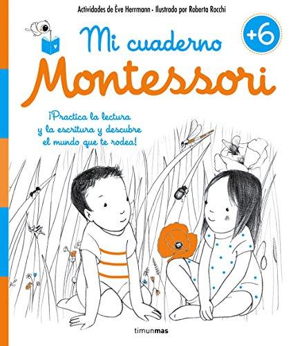 Mi cuaderno Montessori +6 por Ève Herrmann