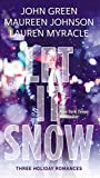 [(Let It Snow : Three Holiday Romances)] [By (author) John Green ] published on (September, 2014)