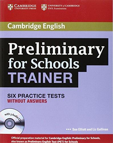 Preliminary for schools trainer plus. Without answers. Per gli Ist. tecnici e professionali. Con 3 CD Audio. Con espansione online