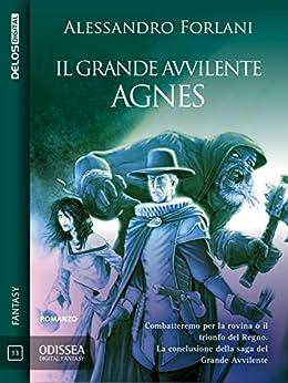 Il Grande Avvilente - Agnes: Il Grande Avvilente 2 (Odissea Digital Fantasy) di [Alessandro Forlani]