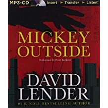 Mickey Outside by David Lender (2014-04-01)