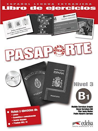Pasaporte Ele. B1. Cuaderno de ejercicios. Per le Scuole superiori. Con CD Audio. Con espansione online: Pasaporte 3 (B1) - libro de ejercicios + CD ... - Jóvenes Y Adultos - Pasaporte - Nivel B1)