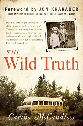 The Wild Truth : The Untold Story of Sibling Survival