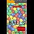 Balls: Ball Games Book One