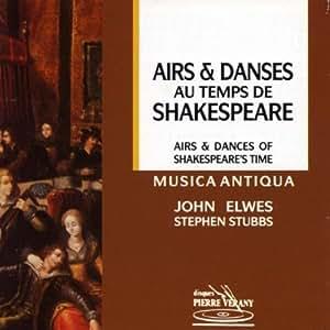 Airs Et Danses Du Temps De Shakespeare