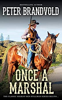 Once A Marshal (a Sheriff Ben Stillman Western) por Peter Brandvold epub