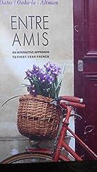 Entre Amis by Michael D. Oates (1991-06-03)