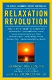 Relaxation Revolution: Enhancing Your Personal Health Through the Science and Genetics of Mind Body Healing