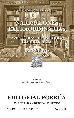 Narraciones extraordinarias*Aventuras de Arturo Gordon Pym*El Cuervo (Colección Sepan Cuantos: 210)