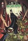 Batman et les tortues ninja aventures, Tome 1