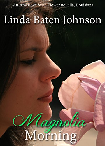 Magnolia Morning (American State Flower) (English Edition) (Magnolia State Flower)