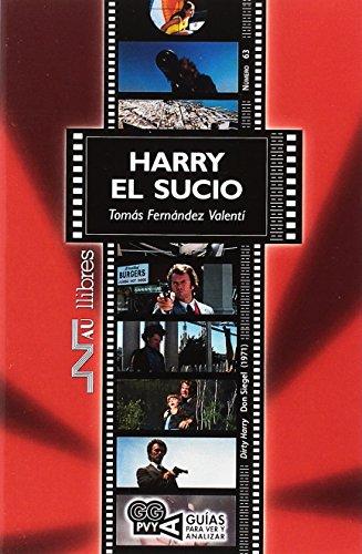 Harry el sucio (Guías para ver y analizar cine) por Tomás Fernández Valentí