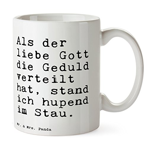 """Mr. & Mrs. Panda Tasse mit Spruch """"Als der liebe Gott die Geduld verteilt hat, stand ich hupend im Stau."""" - 100% handmade aus Keramik - Tasse, Tassen, Becher, Kaffeetasse, Kaffee, Geschenkidee, Geschenk, Tee, Teetasse, Tee, Cup, Schenken, Frühstück Gott, Geduld, hupend, Stau, Spruch, witzig, lustig, Geschenk, ungeduldig, Spaß Spruch Sprüche Lustig Spass Geschenk Geschenkidee Zitate"""