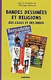 Bandes Dessinées et Religions. Des cases et des Dieux