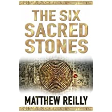 The Six Sacred Stones (Jack West Junior 2) by Matthew Reilly (2008-01-04)