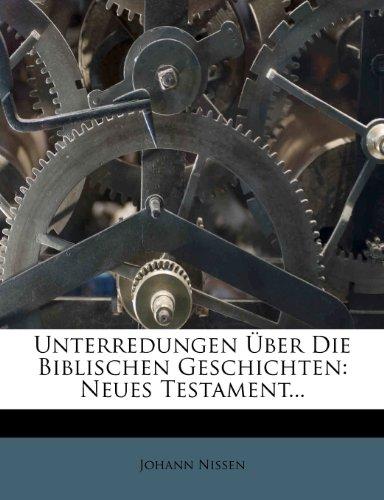 Unterredungen über die biblischen Geschichten