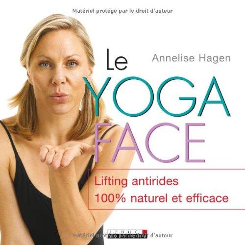 Le yoga face