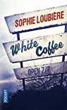 White Coffee par Loubière
