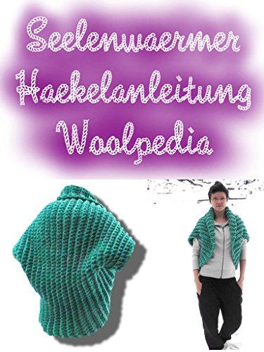 Seelenwärmer + Addon Kapuze Häkelanleitung: woolpedia.de -