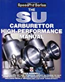 The SU Carburettor High Performance Manual (Speed Pro) (Speed Pro) (Speedpro Series)