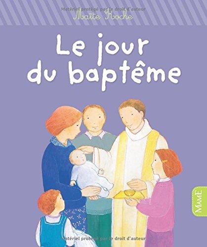 Le jour du baptême par Maïte Roche