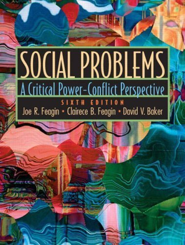Social Problems: A Critical Power-Conflict Perspective (6th Edition) by Feagin, Joe R., Baker, David V., Feagin, Clairece Booher R (2005) Paperback