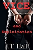 Vice and Exploitation: An M/M/M novella (English Edition)