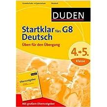 Duden - Startklar fürs G8 - Deutsch: Üben für den Übergang