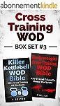 Cross Training WOD Box Set #3: Killer...