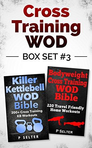 cross-training-wod-box-set-3-killer-kettlebell-wod-bible-200-cross-training-kb-workouts-bodyweight-c