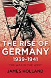 The Rise of Germany, 1939-1941: The War in the West